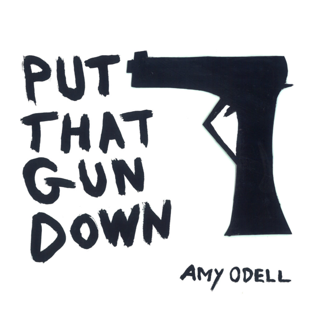 Put That Gun Down (Vinyl 7-INCH)